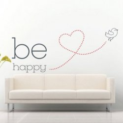 Be Happy Pajarito